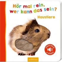 Kinderbuch Hör mal rein, wer kann das sein? Haustiere