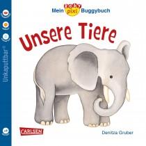 Baby Pixi 44 Mein Baby-Pixi Buggybuch Unsere Tiere